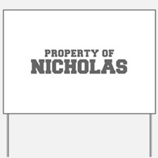 PROPERTY OF NICHOLAS-Fre gray 600 Yard Sign