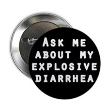 'Explosive Diarrhea' Button