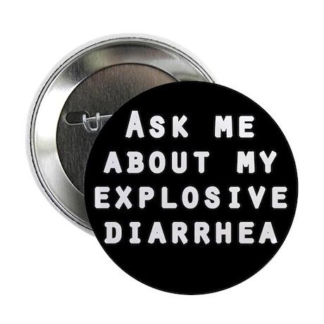'Explosive Diarrhea' Button