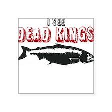 i see dead kings Sticker