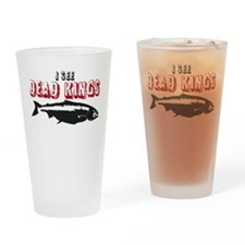i see dead kings Drinking Glass