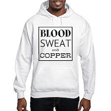 Blood Sweat Copper Hoodie