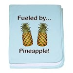 Fueled by Pineapple baby blanket