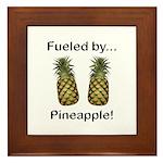 Fueled by Pineapple Framed Tile