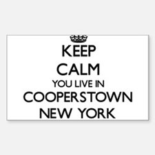 Keep calm you live in Cooperstown New York Decal