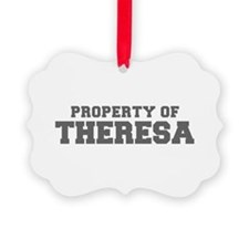 PROPERTY OF THERESA-Fre gray 600 Ornament