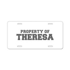 PROPERTY OF THERESA-Fre gray 600 Aluminum License