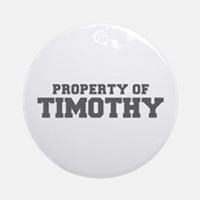 PROPERTY OF TIMOTHY-Fre gray 600 Ornament (Round)