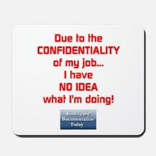 Confidential Job Mousepad - S2