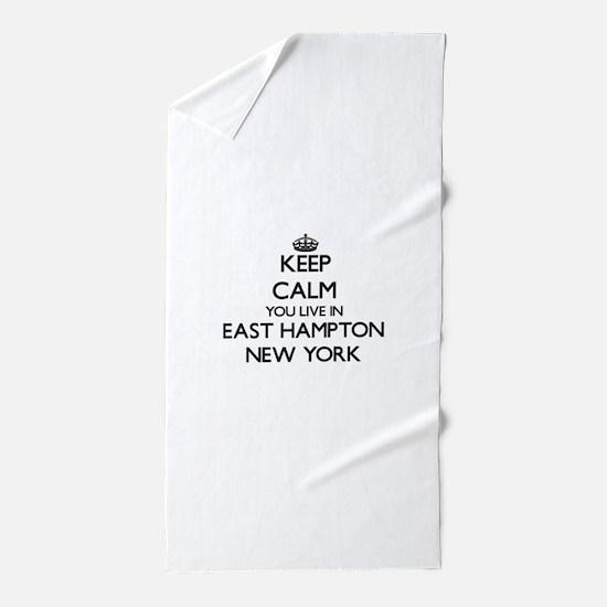 Keep calm you live in East Hampton New Beach Towel