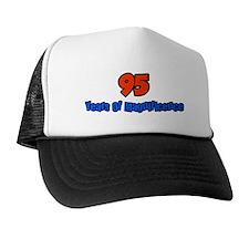 Unique 95 Trucker Hat