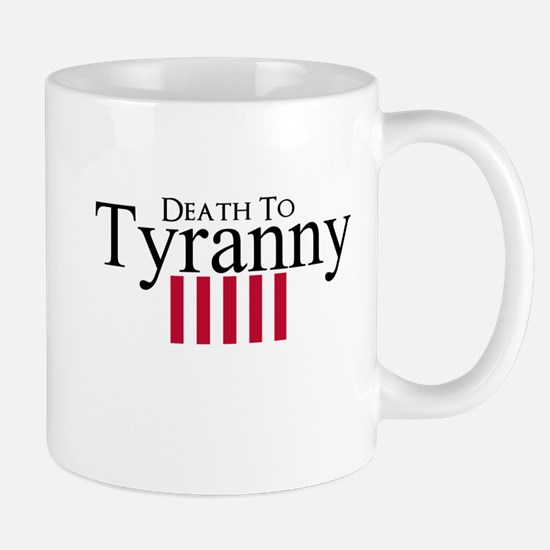 death to tyranny Mugs