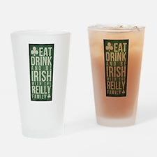 eat, drink, Irish, Reilly Drinking Glass