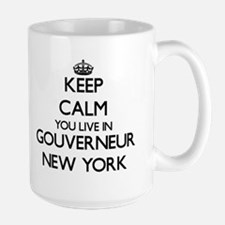 Keep calm you live in Gouverneur New York Mugs