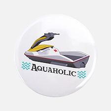 "JET SKI AQUAHOLIC 3.5"" Button"