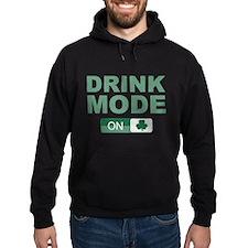 Drink Mode On Hoodie