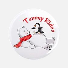 "TUMMY RIDES 3.5"" Button"