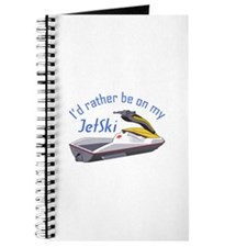 RATHER BE ON MY JET SKI Journal