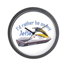 RATHER BE ON MY JET SKI Wall Clock