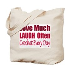 Love Laugh Crochet Every Day Tote Bag