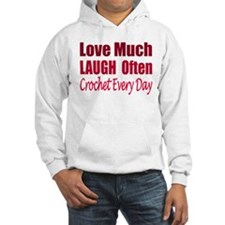 Love Laugh Crochet Every Day Hoodie