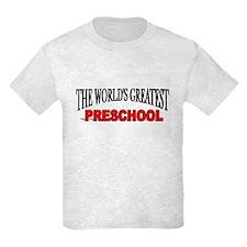 """The World's Greatest Preschool"" T-Shirt"