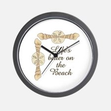 LIFES BETTER ON THE BEACH Wall Clock