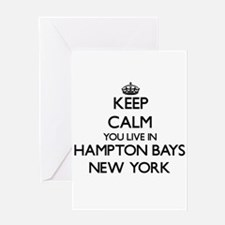 Keep calm you live in Hampton Bays Greeting Cards