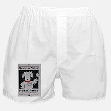 SCOOP YOUR PET'S POOP Boxer Shorts