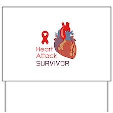 HEART ATTACK SURVIVOR Yard Sign