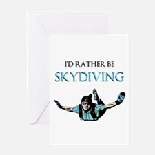 Rather Be Sky Divin... Greeting Cards