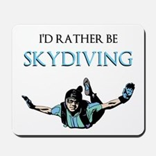 Rather Be Sky Divin... Mousepad