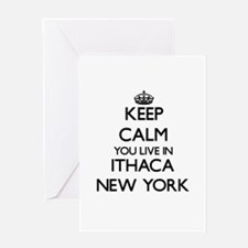 Keep calm you live in Ithaca New Yo Greeting Cards