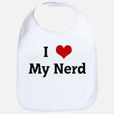I Love My Nerd Bib