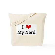I Love My Nerd Tote Bag