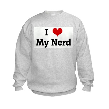 I Love My Nerd Kids Sweatshirt