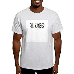 'Phu Kanser' T-Shirt