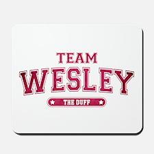 The Duff - Team Wesley Mousepad