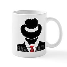 Fugetaboutit! Wise Guy Mugs
