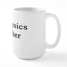 #1 Physics Teacher  Mug