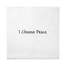 I Choose Peace - Queen Duvet