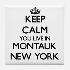 Keep calm you live in Montauk New Yor Tile Coaster