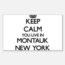 Keep calm you live in Montauk New York Decal