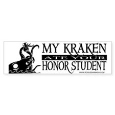 My Kraken Ate Your Honor Student Bumper Bumper Sticker