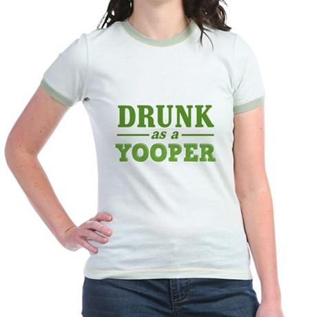 Drunk As A Yooper Jr. Ringer T-Shirt