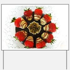 chocolate covered strawberries Yard Sign