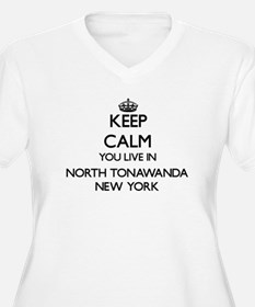 Keep calm you live in North Tona Plus Size T-Shirt