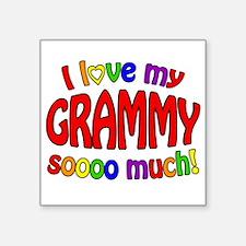 I love my GRAMMY soooo much!! Sticker