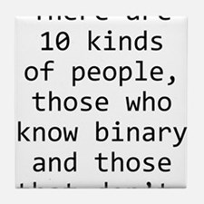 10 Kinds of People Tile Coaster