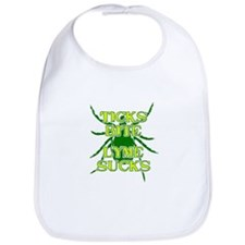 Ticks Bite Lyme Sucks Bib